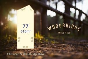 Lot 77 Woodbridge Drive, Angle Vale, SA 5117