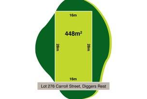 Lot 276, Carroll Street, Diggers Rest, Vic 3427