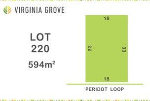 Lot 220, Peridot Loop (Virginia Grove), Virginia, SA 5120