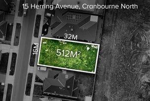 15  Herring Avenue, Cranbourne North, Vic 3977