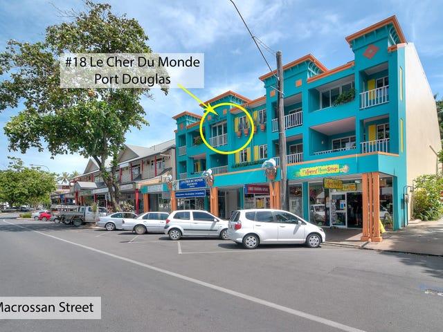 18 Le Cher De Monde/ Macrossan Street, Port Douglas, Qld 4877